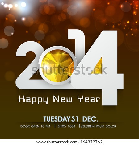 Happy New Year 2014 celebration flyer, banner, poster or invitation with stylish text on shiny brown background.  - stock vector
