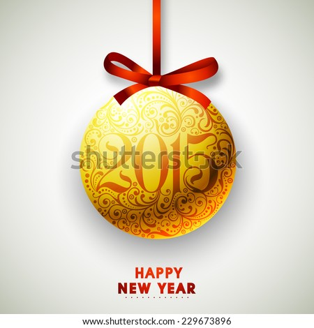 Happy New Year 2015 celebrations concept with floral decorated Christmas ball on grey background. - stock vector