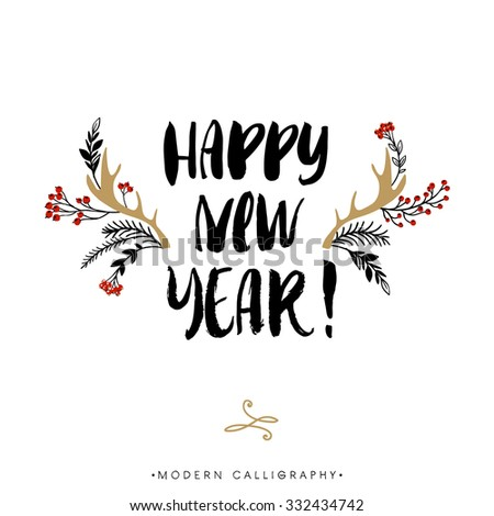Happy New Year. Christmas calligraphy. Handwritten modern brush lettering. Hand drawn design elements. - stock vector