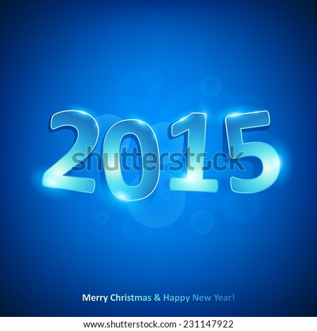Happy new year 2015 glowing glass number on blue background.