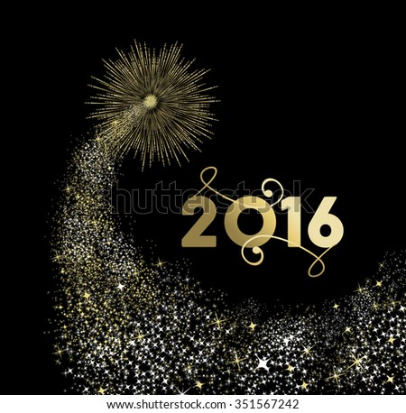 Happy New Year 2016 gold firework explosion in night sky with sparkles and stars. EPS10 vector. - stock vector