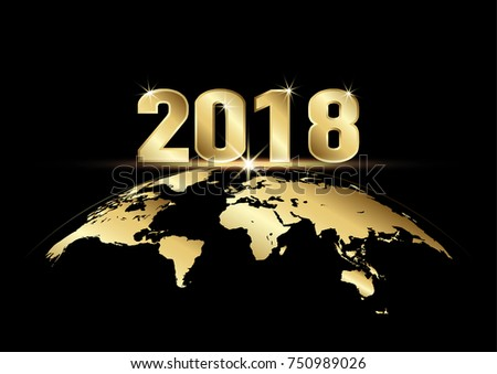Happy New Year 2018. Golden text with earth on black background, vector illustration
