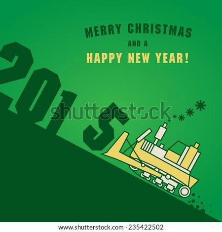 Happy New Year greeting card - bulldozer at work, vector illustration - stock vector