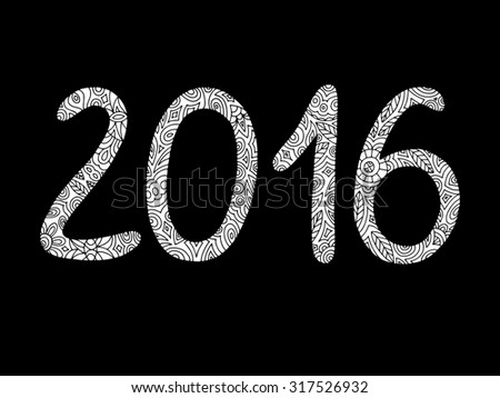 Happy New Year 2016. Greeting card or background. Decorative vintage ornamental hand drawn inscription.  - stock vector