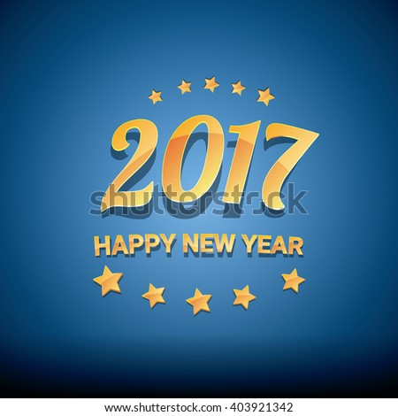 happy new year 2017. happy chinese new year 2017 on creative blue background