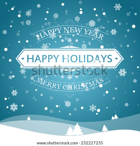 Happy new year happy holidays merry stock vector royalty free happy new year happy holidays and merry christmas vector illustration for holiday design party m4hsunfo