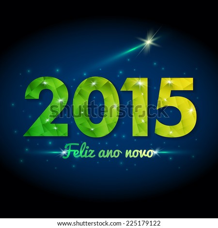 Happy New year 2015 in Portuguese (Brazilian). Starry sky background. Eps 10 Vector
