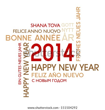 Happy new year 2014 / international message - stock vector
