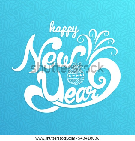 Happy New Year, lettering Greeting Card design on blue background. Vector illustration.