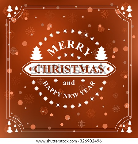 Happy new year message. Merry Christmas holidays wish. Greeting card, invitation, brochure, flyer design and vintage ornament decoration. Christmas retro typographic Christmas tree Vector illustration