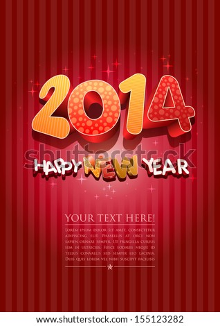 Happy new year 2014! New year design template. All elements are layered separately in vector file. Easy editable. - stock vector