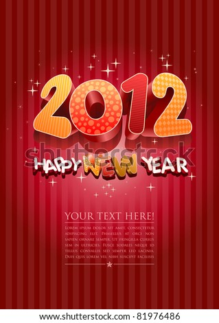 Happy new year 2012! New year design template. All elements are layered separately in vector file. Easy editable. - stock vector
