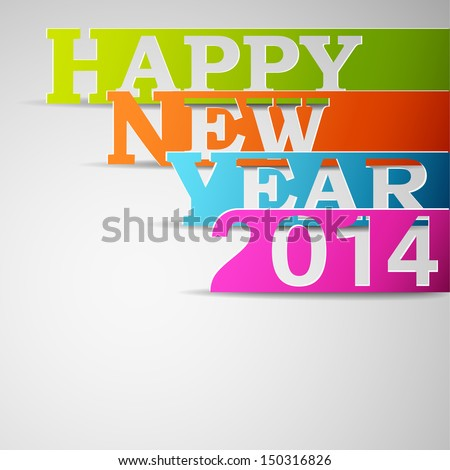 Happy new year 2014 paper strips eps10 vector illustration - stock vector