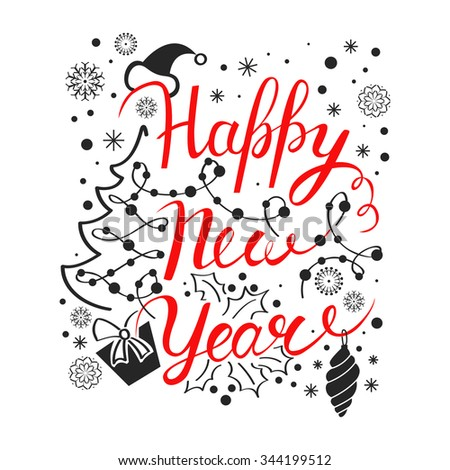Happy New Year poster. Vector card.Winter background with snowflakes, Christmas tree and gift. Calligraphy header. Lettering. Vector hand drawn typography.