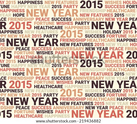 Happy new year seamless pattern. Word collage. Seamless illustration - stock vector