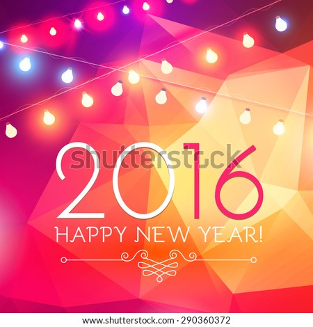 Happy new 2016 year. Seasons greetings, colorful shining design. Vector illustration - stock vector