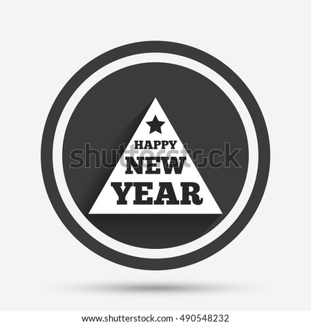 happy new year sign icon christmas tree triangle symbol circle flat button with shadow
