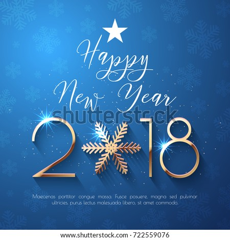 Happy New Year 2018 text design. Vector greeting illustration with golden numbers and snowflake
