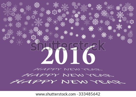 Happy new year vector card with the white numbers 2016 and bevelled inscription  Happy New Year on the trendy purple background. Snowflakes are in the upper part of the vector. - stock vector