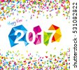 Happy New Year 2017 vector.Vector illustration of 2017 made of colorful polygonal shapes with confetti.