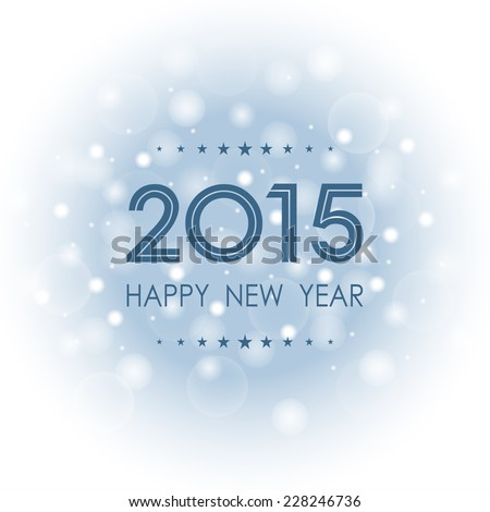 happy new year 2015 with bokeh and lens flare pattern on blue background (vector)
