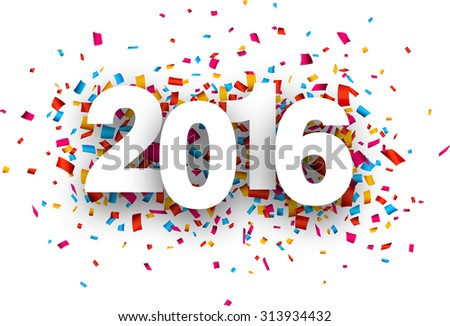 Happy 2016 new year with confetti. Vector paper illustration.  - stock vector