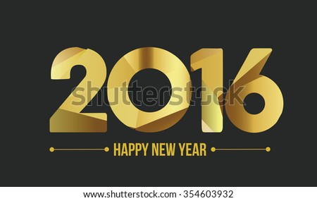 Happy new year 2016. Year 2015 vector design element. Low poly illustration. Gold design. Merry Chrstmas Background for dinner invitations, festive posters,promotional depliant, greetings cards - stock vector