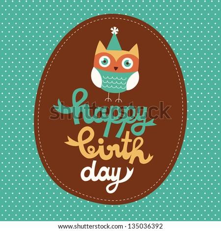 happy owl birthday card design. vector illustration - stock vector