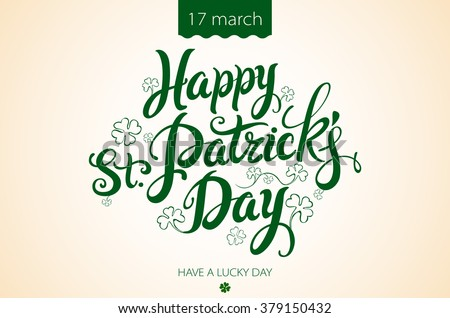 happy patrick day vintage lettering background art - stock vector