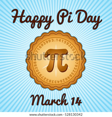 Happy Pi Day, March 14, to celebrate the mathematical constant Pi, 3 ...