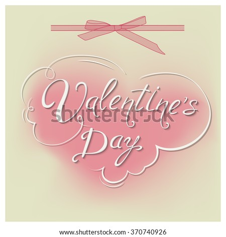 Happy saint valentine's day vintage abstract style greeting card with lettering, vector background