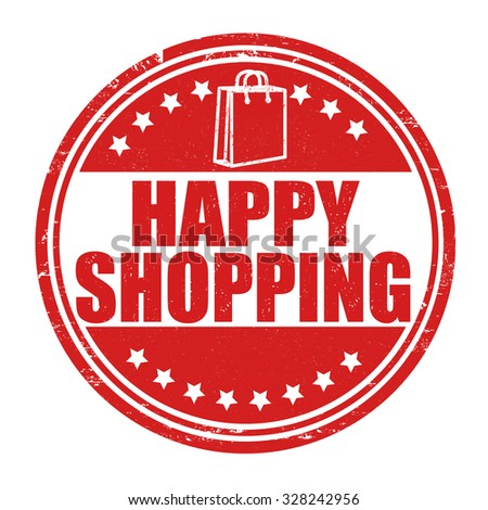 Happy shopping grunge rubber stamp on white background, vector illustration