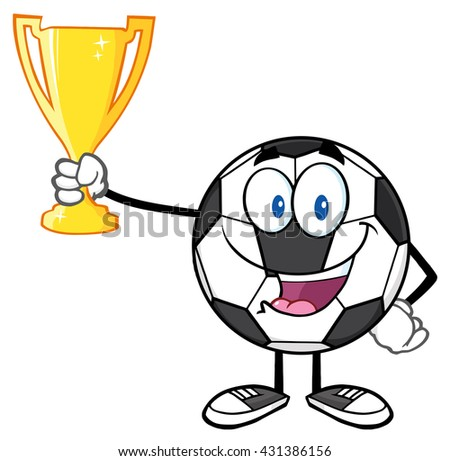 Happy Soccer Ball Cartoon Character Holding A Golden Trophy Cup. Vector Illustration Isolated On White Background - stock vector