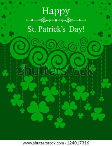 Happy St. Patrick's Day card.  St. Patrick's day background in green colors with clover and place for your text. Vector illustration. - stock vector