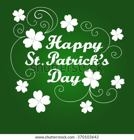 Happy St. Patrick's Day card with clover. Vector - stock vector