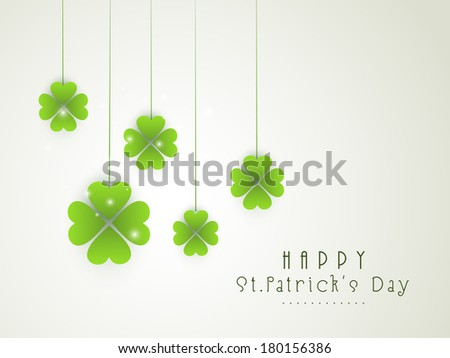 Happy St. Patrick's Day celebrations concept with hanging Irish lucky clover leaves on grey background. - stock vector