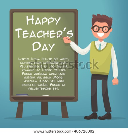 Happy Teacher's Day. Teacher near blackboard