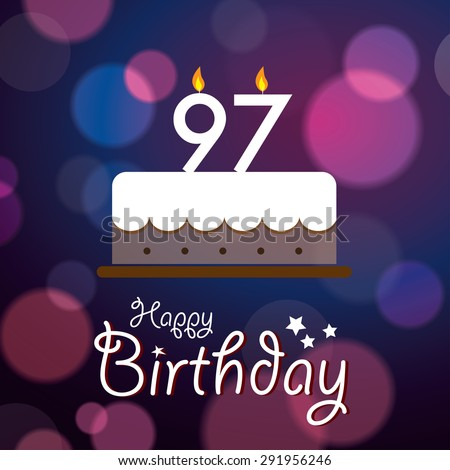 Happy 97th Birthday - Bokeh Vector Background with cake.  - stock vector
