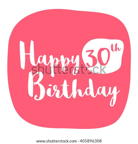 Happy 30th Birthday Card Brush Lettering Stock Vector Royalty Free