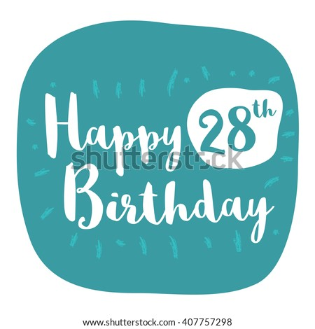 Happy 28th birthday card brush lettering stock vector 407757298 happy 28th birthday card brush lettering vector design bookmarktalkfo Gallery