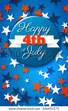 Happy 4th Of July Card, National American Holiday Independence Day