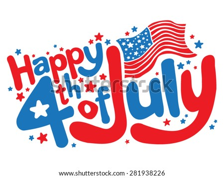 Happy 4th of July in fun red and blue cartoon bubble letters with American flag and stars text vector graphic