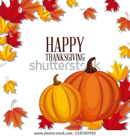 happy thanksgiving card with pumpkins and decorative dry leaves. colorful design. vector illustration