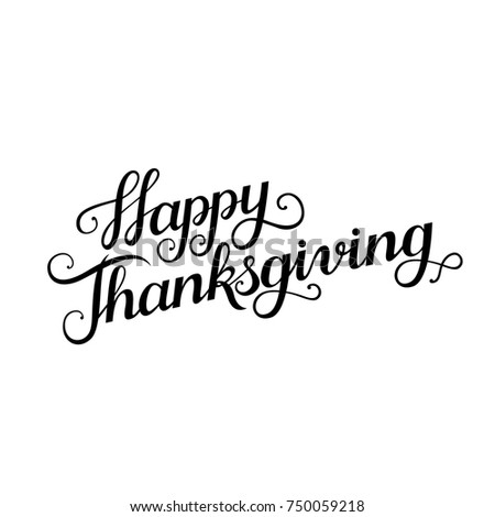 Happy Thanksgiving Copperplate Lettering Day Modern Calligraphy Script Letters For Greeting Card
