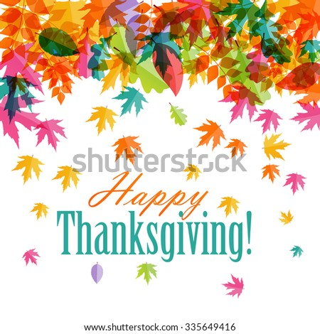 Happy Thanksgiving Day Background with Shiny Autumn Natural Leaves. Vector Illustration EPS10 - stock vector