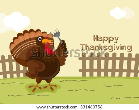 Happy Thanksgiving Day celebration with illustration of a Turkey Bird holding fork on nature background. - stock vector