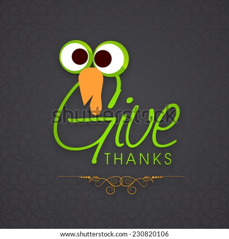 Happy Thanksgiving Day celebrations with turkey bird and stylish text on grey background. - stock vector
