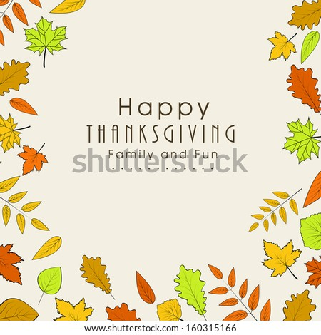 Happy Thanksgiving Day concept with beautiful autumn leaves, can be use as flyer, banner or poster.  - stock vector