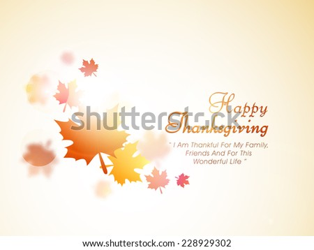 Happy Thanksgiving Day poster, banner or flyer design with maple leaves and wishing message on shiny background. - stock vector
