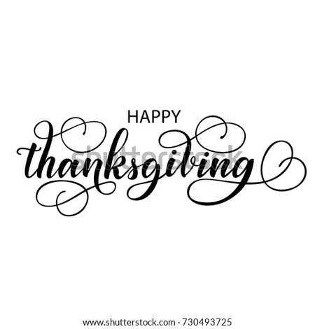 Happy Thanksgiving Fancy Brush Hand Lettering With Flourishes Isolated On White Background Vintage Calligraphy